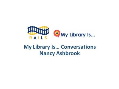 My Library Is... Conversation with Nancy Ashbrook.