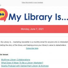My Library Is... Marketing Newsletter.